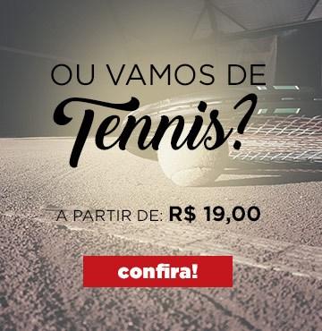 OU VAMOS DE TENNIS?